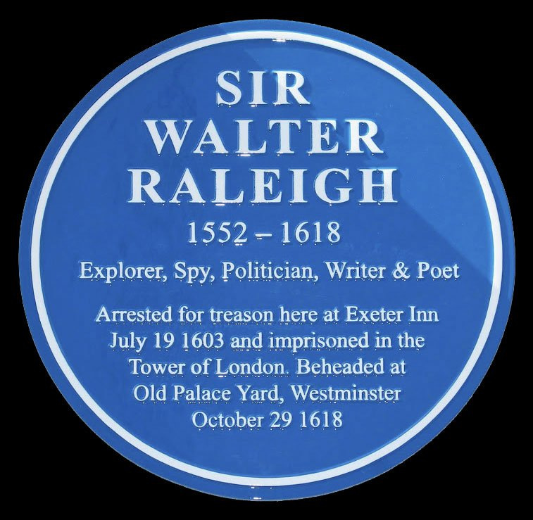 Sir Walter Raleigh plaque, explorer and spy
